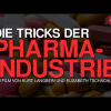 Die Tricks der Pharma-Industrie (2013)